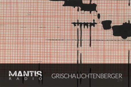 grischa lichtenberger mix for mantis radio