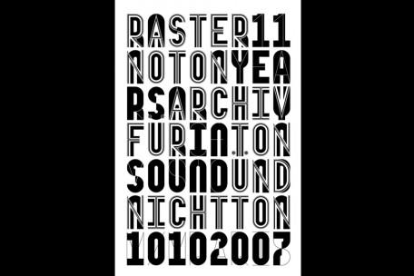 11 years of raster-noton