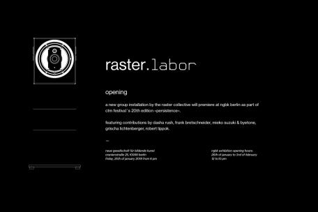 »raster. labor« opening